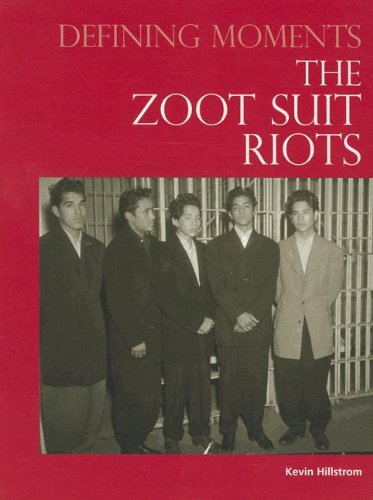 Read Online The Zoot Suit Riots (Defining Moments) PDF