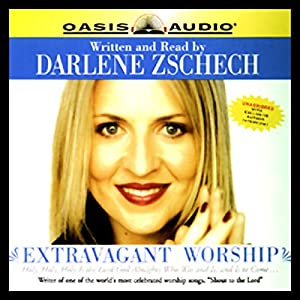 Extravagant Worship Audiobook