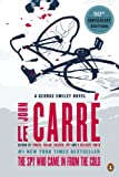 The Spy Who Came in from the Cold: A George Smiley Novel (George Smiley Novels), John le Carre, 0143124757