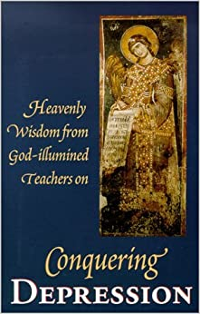 Book Conquering Depression: Heavenly Wisdom from God Illumined Teachers by St. Herman of Alaska Brotherhood (1996-01-01)