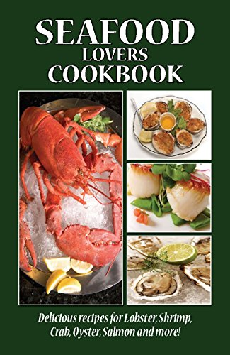 Seafood Lovers Cookbook (Cooking Across America Cook Book Series) by Golden West Publishers
