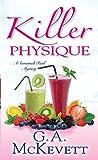 Killer Physique (A Savannah Reid Mystery)
