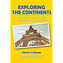 Exploring The Continents: Volume 3: Europe