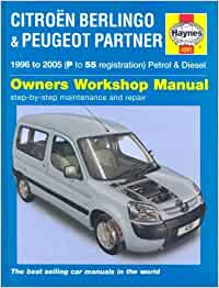 citroen berlingo and peugeot partner petrol and diesel service and repair manual 1996 to 2005. Black Bedroom Furniture Sets. Home Design Ideas