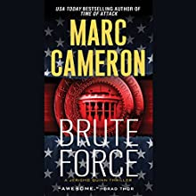 Brute Force: Jericho Quinn Thriller, Book 6 Audiobook by Marc Cameron Narrated by Tom Weiner