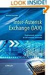 Inter-Asterisk Exchange (IAX): Deploy...