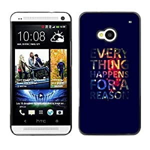 LECELL -- Funda protectora / Cubierta / Piel For HTC One M7 -- Funny Everything Happens For A Reason --