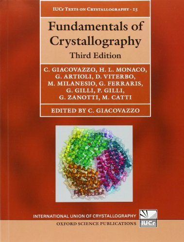 Fundamentals of Crystallography: 15 (International Union of Crystallography Texts on Crystallography) by Carmelo Giacovazzo (2011-02-10)