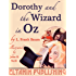 Dorothy and the Wizard in Oz [Illustrated]