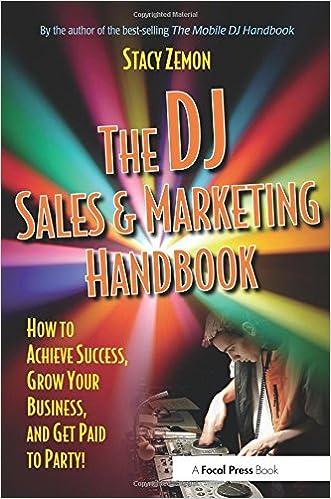 Amazon com: The DJ Sales and Marketing Handbook: How to