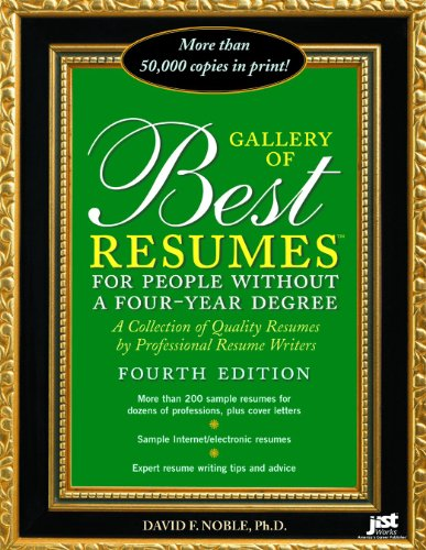 Gallery of Best Resumes: for People Without a Four-Year Degree (Gallery Of Best Resumes)
