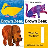 img - for By Bill - Brown Bear, Brown Bear, What Do You See? Slide and Find (World of Eric Carle (Priddy Books)) (Brdbk) (7.4.2010) book / textbook / text book