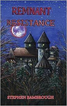 Remnant Resistance