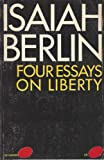 Four Essays on Liberty, Isaiah Berlin, 0195012429