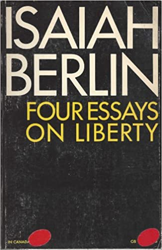 Berlin four essays on liberty