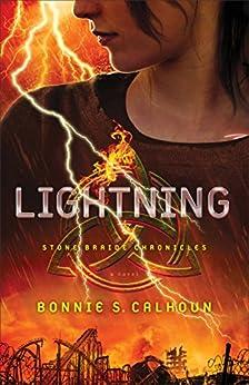 Lightning (Stone Braide Chronicles Book #2): A Novel by [Calhoun, Bonnie S.]