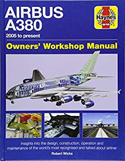 airbus a380 owner s workshop manual 2005 to present robert wicks rh amazon com Natec Tech Manual Tech Manual Cover Page