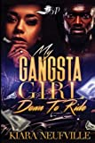My Gangsta Girl: Down to Ride