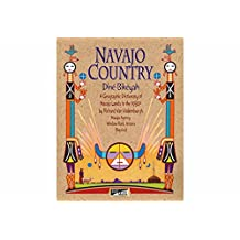 Navajo Country, Dine Bikeyan: A Geographic Dictionary of Navajo Lands in the 1930's