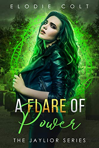 A Flare Of Power: A New Adult Paranormal Romance Novel (The Jaylior Series Book 2)