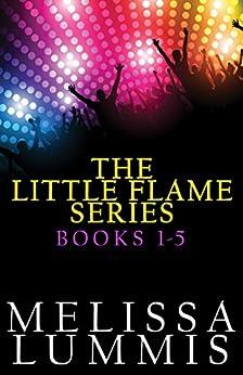 The Little Flame Series Box Set: Books 1 - 5 by [Lummis, Melissa]