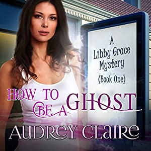How to Be a Ghost Audiobook