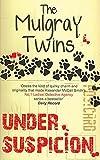 Under Suspicion by Helen and Morna Mulgray (2009-03-01)