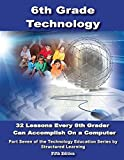 Sixth Grade Technology, I. T. Teaching Team Structured Learning, 0984588132