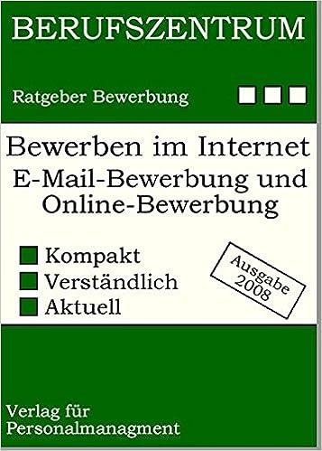 Bewerben Im Internet Die Erfolgreiche E Mail Bewerbung Und
