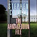 The Armageddon File: Tommy Carmellini, Book 8 Audiobook by Stephen Coonts Narrated by Eric G. Dove