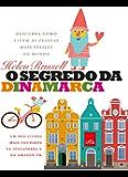 O segredo da Dinamarca (Portuguese Edition)
