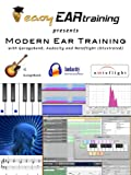 Modern Ear Training with Garageband, Audacity, and Noteflight (Illustrated)