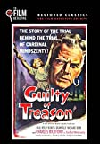 Guilty of Treason (The Film Detective Restored Version)