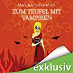 Zum Teufel mit Vampiren (Betsy Taylor 9)   Mary Janice Davidson
