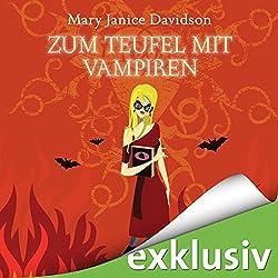 Zum Teufel mit Vampiren (Betsy Taylor 9)