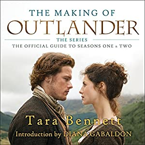 The Making of Outlander: The Series Audiobook