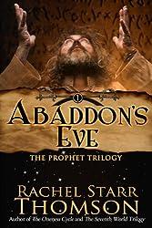 Abaddon's Eve (The Prophet Trilogy Book 1)