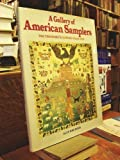 img - for A Gallery Of American Samplers: The Theodore H. Kapnek Collection Hardcover - December 2, 1984 book / textbook / text book