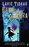 """Camera Obscura (The Bookman Histories)"" av Lavie Tidhar"