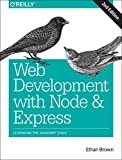 Learn how to build dynamic web applications with Express, a key component of the Node/JavaScript development stack. In the second edition of this hands-on guide, author Ethan Brown teaches you Express fundamentals through the development of a...