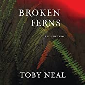 Broken Ferns | Toby Neal