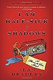 I Am Half-Sick of Shadows (Flavia de Luce Mystery, Book 4)