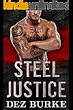 Steel Justice (A Romantic Suspense) (Steel Infidels Series Book 3)