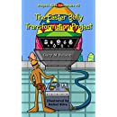 The Easter Bully Transformation Project (Project Kids Adventures Book 5)