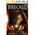 WRECKED: A Warlock Romance (Fractured Magic)