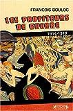 Image de Les profiteurs de guerre : 1914-1918