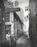 Photographs of the Old Closes and Streets of Glasgow, 1868-1877 (Eighteen Sixty-Eight to Eighteen Seventy)