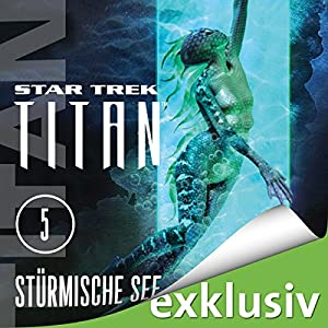 Star Trek. Stürmische See (Titan 5) Hörbuch