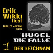 Der Leichnam (Hügel: Die Falle 1)   Erik Wikki