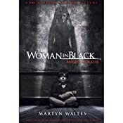 The Woman in Black: Angel of Death (Movie Tie-in Edition) | Martyn Waites